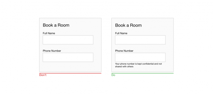 A request for a phone number in a booking form might confuse users. Explain why you are asking for it.